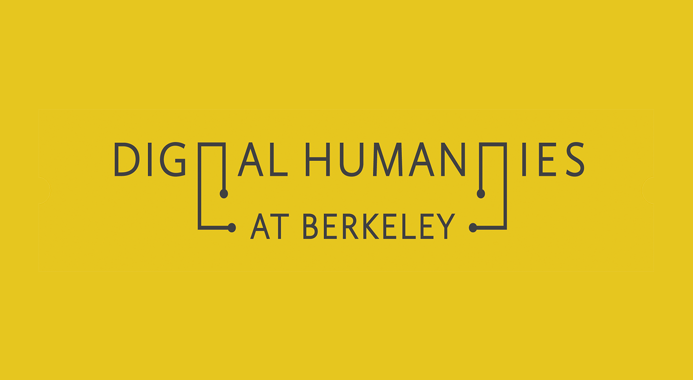 Digital Humanities at Berkeley